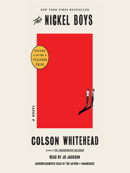 Title details for The Nickel Boys (Winner 2020 Pulitzer Prize for Fiction) by Colson Whitehead - Wait list